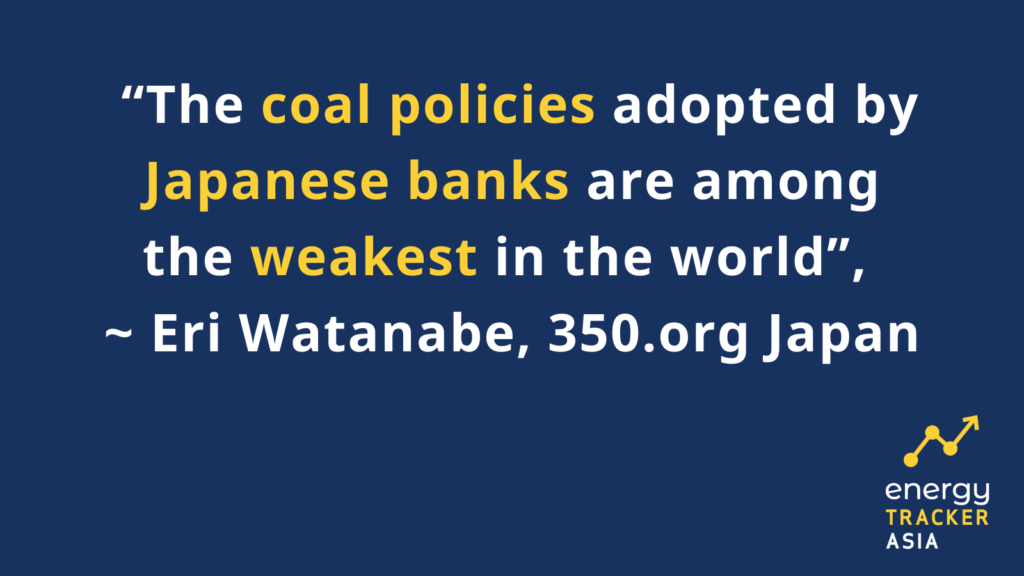 Coal policies adopted by Japanese banks are among the weakest in the world graphic