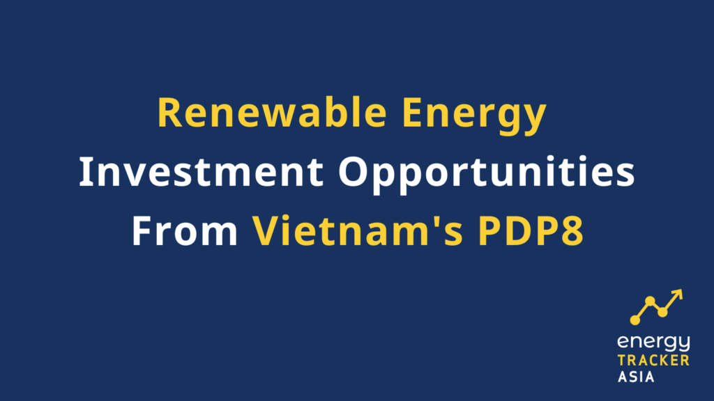 Renewable energy investment opportunities for Vietnam's PDP8 graphic