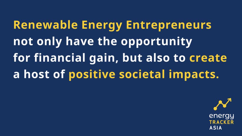 Renewable energy entrepreneurs opportunity for positive societal impacts