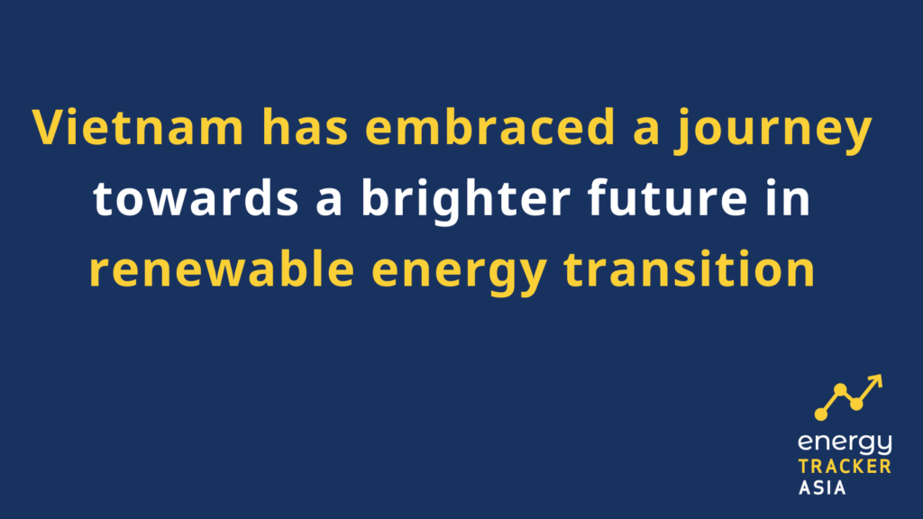 Vietnam has embraced a journey towards a brighter future in renewable energy transition