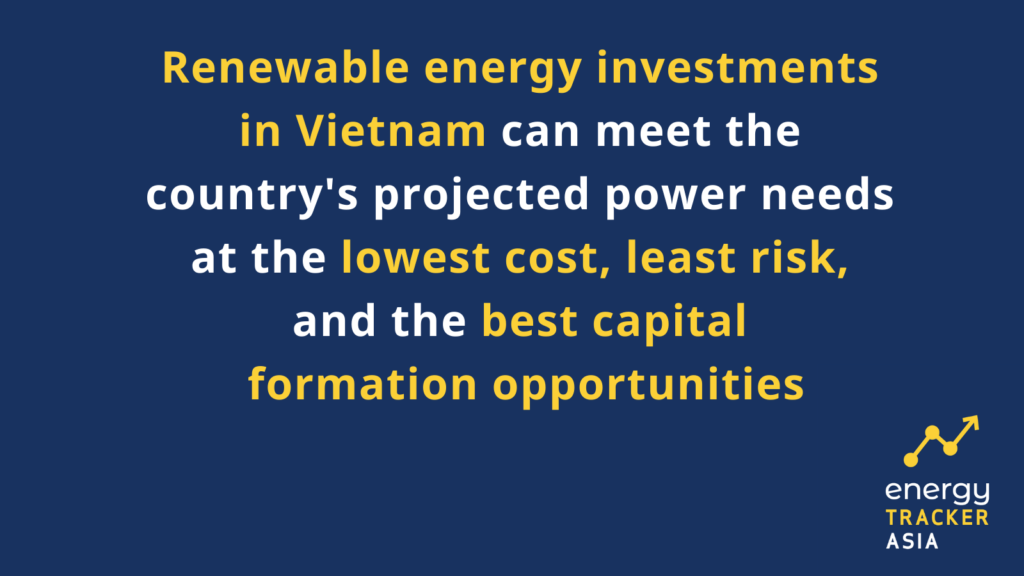 Renewable energy investments in Vietnam can meet the power needs at the lowest cost, least risk and the best capital formation opportunities